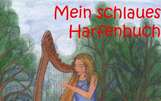 """Writing """"Mein Schlaues Harfenbuch"""" in 2008/2009"""